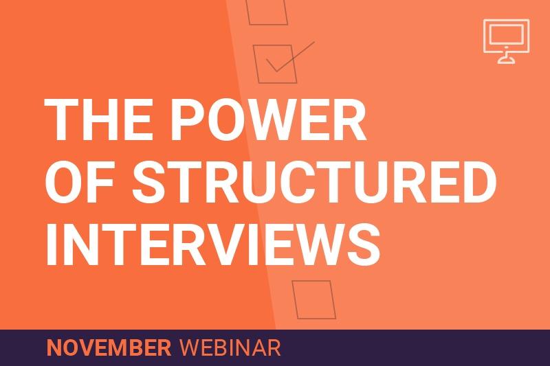 Structured Interviews Hiring Process