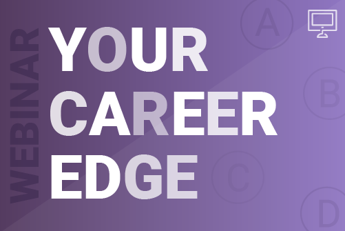 Your career edge webinar