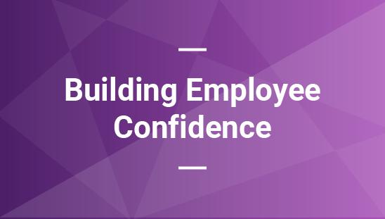 Building Employee Confidence webinar